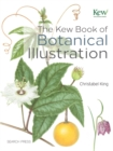 The Kew Book of Botanical Illustration - Book