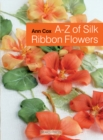 A-Z of Silk Ribbon Flowers - Book