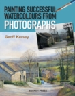 Painting Successful Watercolours from Photographs - Book