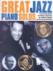 Great Jazz Piano Solos - Book