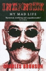 Insanity : My Mad Life - Book