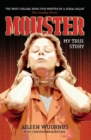 Monster : My True Story - Book