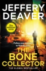 The Bone Collector : The thrilling first novel in the bestselling Lincoln Rhyme mystery series - eBook