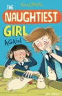 The Naughtiest Girl: Naughtiest Girl Again : Book 2 - eBook