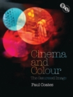 Cinema and Colour : The Saturated Image - Book