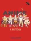 Anime: A History - Book