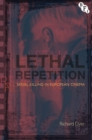 Lethal Repetition : Serial Killing in European Cinema - eBook