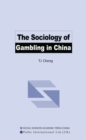 The Sociology of Gambling in China - eBook