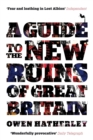 A Guide to the New Ruins of Great Britain - Book