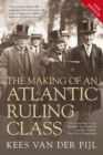 Making of an Atlantic Ruling Class - eBook