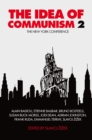 The Idea of Communism 2 : The New York Conference Part  2 - Book