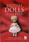 British Dolls of the 1950s - Book