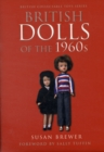 British Dolls of the 1960s - Book