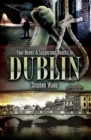 Foul Deeds & Suspicious Deaths In Dublin - eBook