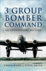 3 Group Bomber Command : An Operational Record - eBook