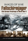 Fallschirmjager : Elite German Paratroops In World War II - eBook