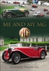 Me and My MG : Stories from MG Owners Around the World - eBook