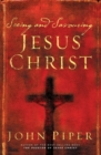 Seeing and Savouring Jesus Christ - Book