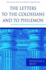 The Letters to the Colossians and to Philemon - Book
