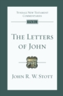 The Letters of John : Tyndale New Testament Commentary - Book