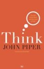 Think : The Life of the Mind and the Love of God - Book