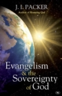 Evangelism and the Sovereignty of God - Book