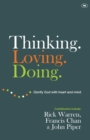 Thinking. Loving. Doing. : Glorify God with Heart and Mind - Book