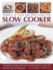 Simple & Easy Recipes for the Slow Cooker - Book