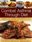 Combat Asthma Through Diet Cookbook - Book