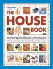 The House Book : Includes More Than 250 Instant Decorating Ideas, with Over 2000 Photographs and Illustrations - Book