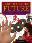 How to Tell the Future - Book