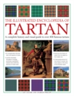 Illustrated Encyclopedia of Tartan - Book