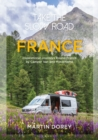 Take the Slow Road: France : Inspirational Journeys Round France by Camper Van and Motorhome - Book