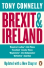Brexit and Ireland : The Dangers, the Opportunities, and the Inside Story of the Irish Response - eBook