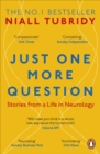 Just One More Question : Stories from a Life in Neurology - eBook
