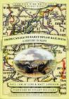 From Canals to Early Steam Railways - A History in Maps - Book