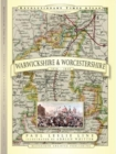 Revolutionary Times Atlas of Warwickshire and Worcestershire  - 1830-1840 - Book
