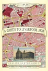 A Guide to Liverpool 1928 - Book