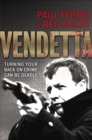 Vendetta : Turning Your Back on Crime Can be Deadly - eBook