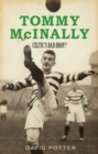 Tommy McInally : Celtic's Bad Bhoy - eBook