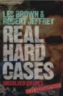 Real Hard Cases : Unsolved crimes reinvestigated - eBook