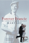 Forever Francie : My Life with Jack Milroy - eBook