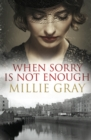 When Sorry Is Not Enough - eBook