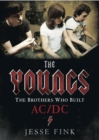 The Youngs - The Brothers Who Built Ac/Dc - Book