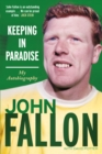 Keeping in Paradise : My Autobiography - eBook