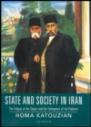 State and Society in Iran : The Eclipse of the Qajars and the Emergence of the Pahlavis - Book