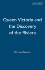 Queen Victoria and the Discovery of the Riviera - Book