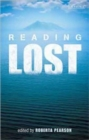 "Reading ""Lost"" : Perspectives on a Hit Television Show - Book"