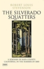 The Silverado Squatters : A Sojourn in Napa County, California, in the Summer of 1880 - Book