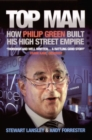 Top Man : How Philip Green built his High Street Empire - eBook